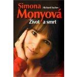 Simona Monyová Život a smrt