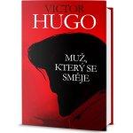 Muž, který se směje - Victor Hugo