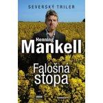Falošná stopa - Henning Mankell
