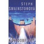 Novodobý svět - Steph Swainston