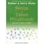 Peníze a zákon přitažlivosti - Jerry Hicks