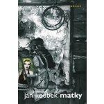Matky - Jan Koubek
