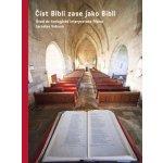 Číst Bibli zase jako Bibli Jaroslav Vokoun