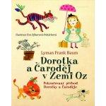 Dorotka a čaroděj ze země Oz Lyman Frank Baum
