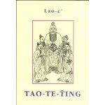 Tao te ťing - Lao-c´ Lao-tse/Lao Tze