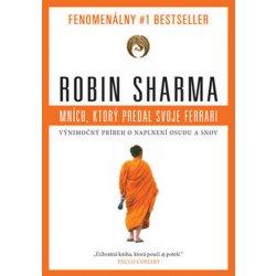 kniha Mních, ktorý predal svoje Ferrari - Robin S. Sharma