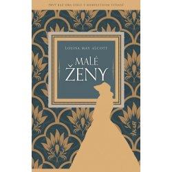 kniha Malé ženy - Louisa May Alcott