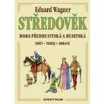 Středověk - Eduard Wagner