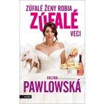 Zúfalé ženy robia zúfalé veci Halina Pawlowská