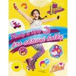 Soy Luna Rady a tipy pro aktivní holky CZ