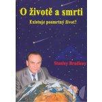 O životě a smrti - Stanislav Brázda