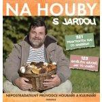 Na houby s Jardou Jaroslav Tůma CZ