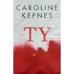 Ty - Caroline Kepnes