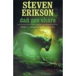 Příběh z malazské Knihy Padlých 8: Daň pro ohaře - Steven Erikson