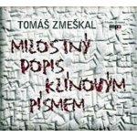 Milostný dopis klínovým písmem CD - Tomáš Zmeškal