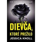 Dievča, ktoré prežilo Jessica Knoll SK