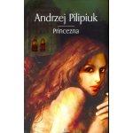 Princezna - Andrzej Pilipiuk