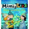 Mimi a Líza - Záhada vianočného svetla - Katarína Kerekesová, Katarína Moláková