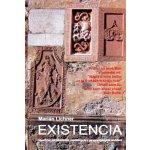 Existencia - Marián Lichner