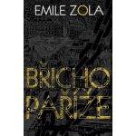 Břicho Paříže - Emile Zola