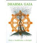 Dharma Gaia - Ekologie a buddhismus