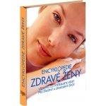 Encyklopedie zdravé ženy (Sandhya Pruthi; Petra M. Casey; Jacqueline M. Thielen)
