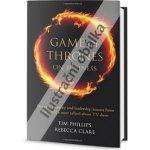 Tim Phillips, Rebecca Clare - Hra o trůny ve světě podnikání