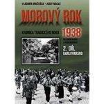 Morový rok 1938 2.díl