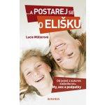 ...a postarej se o Elišku (Lucie Müllerová)