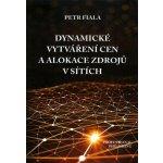 Dynamické vytváření cen a alokace zdrojů v sítích