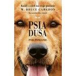 Psia duša - Psie poslanie - Cameron W. Bruce