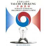 Základy tai-chi chi-kung - Yang Jwing-ming