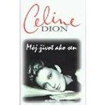 Môj život ako sen - Celine Dion