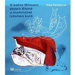 O kočce mňauce a pejsce Bibině - Viola Fischerová