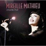 MATHIEU MIREILLE: CHANTE PIAF, CD