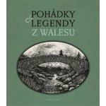 Pohádky a legendy z Walesu