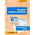 Manažment obchodnej spoločnosti - Ingrida Košičiarová