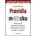 Pravidla mozku - John Medina