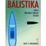 Balistika - Beat P. Kneubuehl