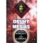Druhý Mesiáš - Robert Lomas, Christopher Knight