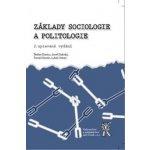 Základy sociologie a politologie, 2 upravené vydání (Danics, Štefan; Dubský...)
