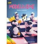Modelujeme Figurky z moduritu
