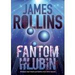Fantom hlubin - James Rollins