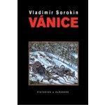 Vánice - Vladimír Sorokin