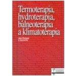 Termoterapia, hydroterapia, balneoterapia a klimatoterapia - Ján Zvonár a kolektív