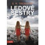 Ledové sestry S. K. Tremayne
