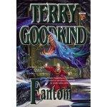 Fantom 1 - Přízračné legie - Terry Goodkind