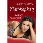 Zlatokopka 2 Náhody neexistujú - Lucia Sasková
