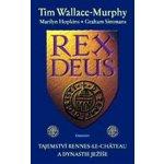 Rex Deus - Tim Wallace-Murphy
