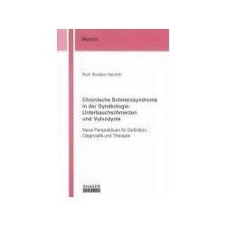 Chronische Schmerzsyndrome in der Gynäkologie: Unterbauchschmerzen ...